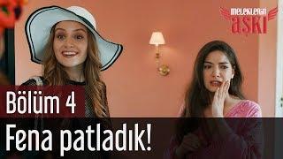 Meleklerin Aşkı 4. Bölüm - Fena Patladık!