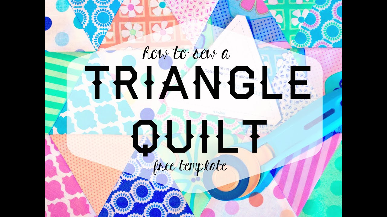 how to sew a triangle quilt free template