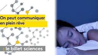 Des chercheurs ont réussi à entrer en contact avec une personne endormie