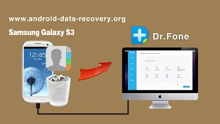 [Galaxy S3 Contact Recovery for Mac]: How to Recover Contacts from Samsung Galaxy S3 on Mac
