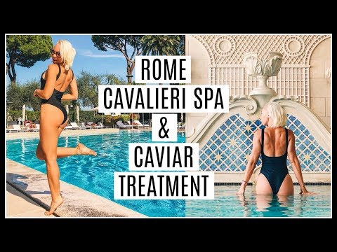 ROME CAVALIERI SPA & CAVIAR TREATMENT