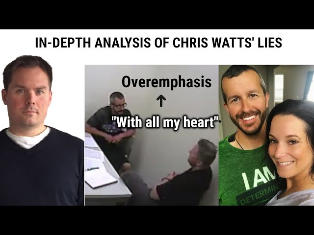 How Chris Watts Lies and Gives Himself Away