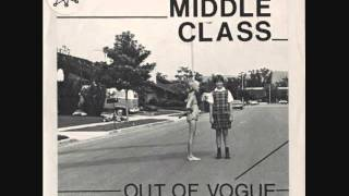 the middle class - out of vogue 7""