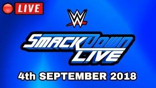 🔴 WWE Smackdown Live Live Stream September 4th, 2018 - Full Show Live Reactions