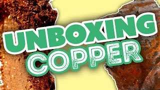 Unboxing Copper & Its Various Forms