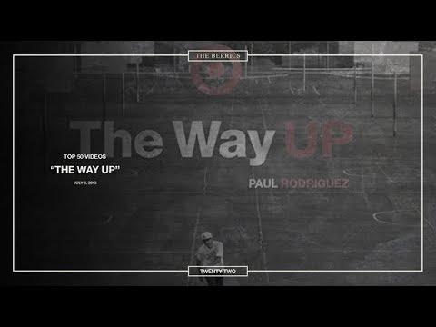 Berrics Top 50: #22   The Way Up - Paul Rodriguez