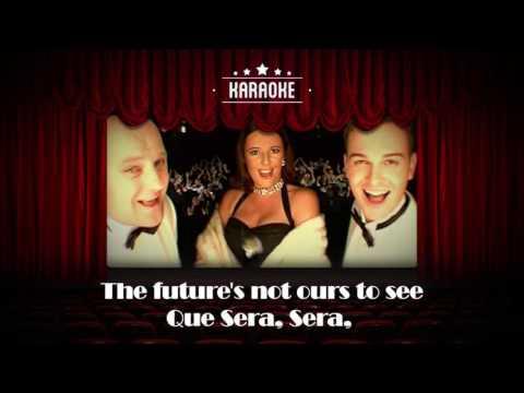 Hermes House Band - Que Sera Sera (Karaoke)
