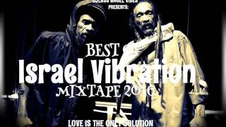 Israel Vibration Mp3 Music Download