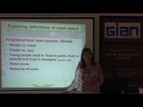Lecture 2 GIAN Workshop definitions of open spaces