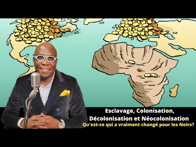 Dr JFA: Esclavage, Colonisation, Décolonisation, qu'est-ce qui a vraiment changé pour les Noirs?