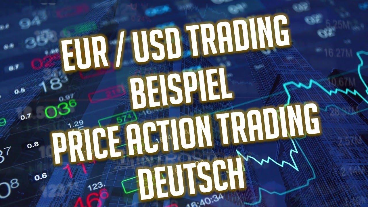 eurusd trade beispiel forex price action trading deutsch - Eur Beispiel