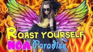 🔥 ROAST YOURSELF CHALLENGE NOA PARADISE 🔥 Factoría de Diversión