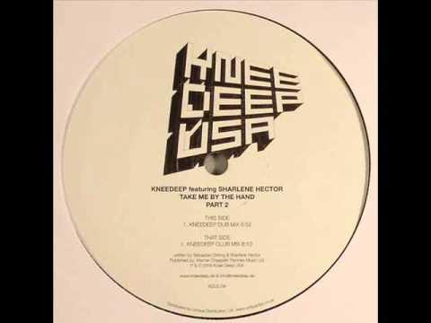 Knee Deep feat. Sharlene Hector - Take Me By The Hand (Knee Deep Dub Mix)