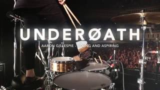 Underoath - Young and Aspiring [Aaron Gillespie] Drum Video Live [HD]