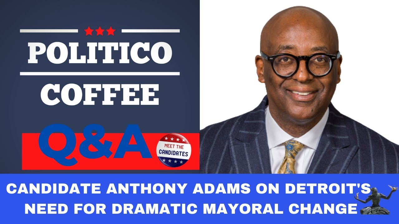 Politico Coffee featuring Mayor Candidate Anthony Adams.