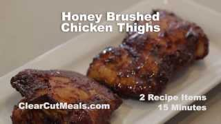 Honey Brushed Chicken Thighs