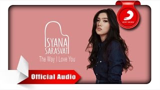 Isyana Sarasvati The Way I Love You