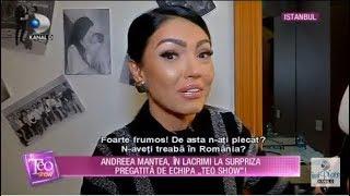 Teo Show (17.12.2018) - Andreea Mantea, in lacrimi! Ce surpriza i-a pregatit echipa &quotT ...