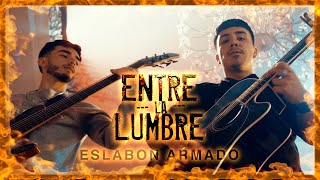 Entre La Lumbre - (Video Oficial) - Eslabon Armado - DEL Records 2021