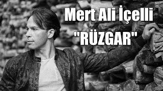 Mert Ali İçelli - Rüzgar