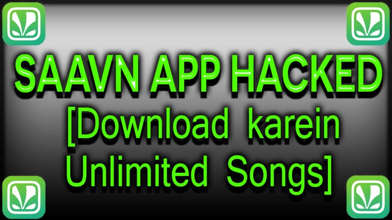 *SAAVN* App Hacked ||||||DOWNLOAD UNLIMITED SONGS||||||2017||||||