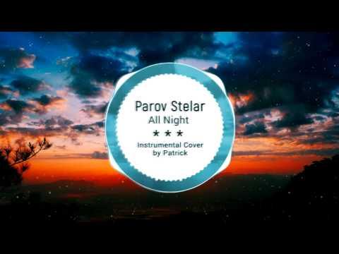 Parov Stelar - All Night ( Instrumental )