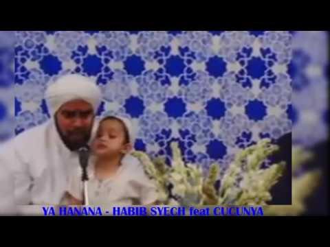 Ya hanana Habib Syech Dengan Cucunya Lucu Subhanallah