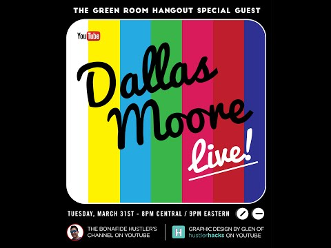 GREEN ROOM HANGOUT #53 - DALLAS MOORE