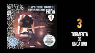 Echale Chimi full (Disco Completo)