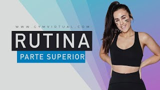 UPPER BODY | RUTINA COMPLETA 50 MINUTOS PARTE SUPERIOR