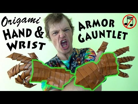 Origami Guantlet Part 2: Hand & Wrist Armor