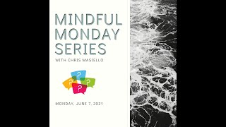 Mindful Monday – Open Discussion