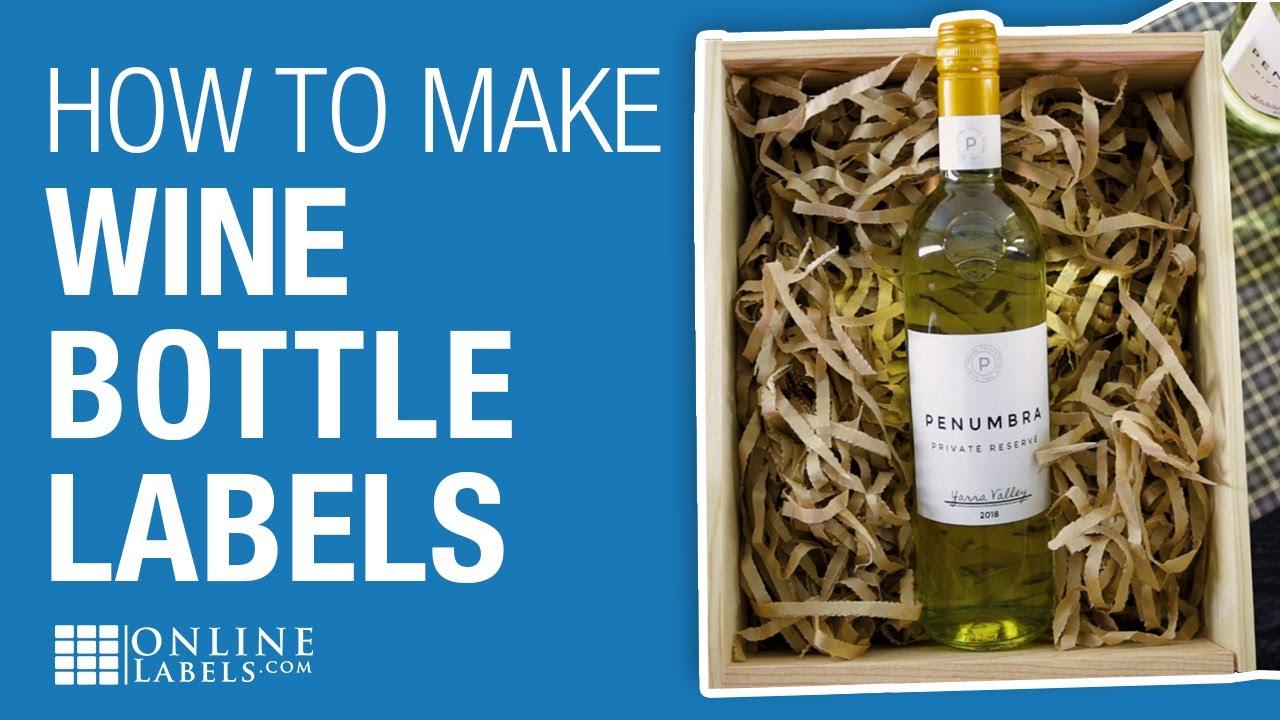 DIY Wine Bottle Labels - Print Wine Labels At Home - OnlineLabels com
