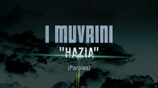 I Muvrini - Hazia (Lyric Video)