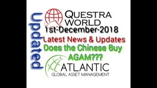 Questra World 🔥AGAM 🔥Latest News & Updates || Does The Chinese Buy AGAM || 01-12-2018