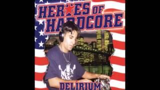 Heroes of Hardcore DJ Delirium The American Edition