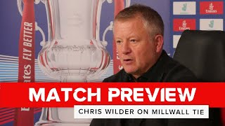 Chris Wilder | Millwall v Sheffield United | FA Cup preview