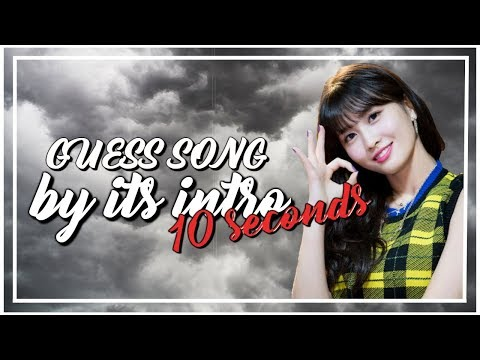 GUESS KPOP SONG BY IT'S INTRO / 10 FIRST SECONDS [KPOP GAME]