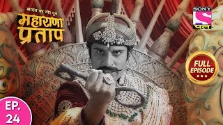 Bharat Ka Veer Putra Maharana Pratap - Full Episode - 24 - 27th February, 2020