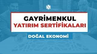 Doğal Ekonomi | GAYRİMENKUL YATIRIM SERTİFİKALARI