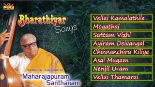 CARNATIC VOCAL | BHARATHIYAR SONGS | MAHARAJAPURAM SANTHANAM | JUKEBOX