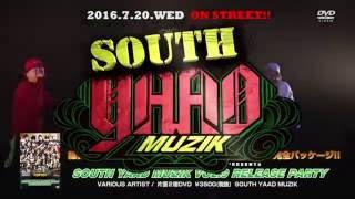 YouTube動画:【CM】SOUTH YAAD MUZIK VOL.9 RELEASE PARTY (DVD)