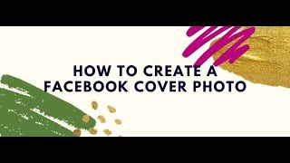 How to Create a Facebook Cover Photo Graphic using Canva