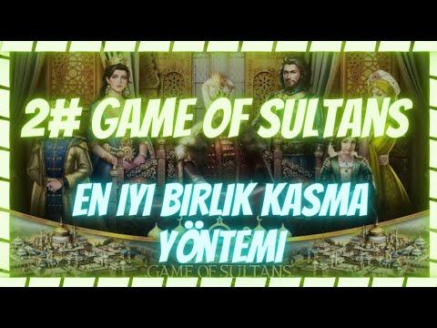 "Game of sultans EN İYİ BİRLİK KASMA YÖNTEMİ SÜPER TAKTİK !!! ""Muhteşem Sultan"""