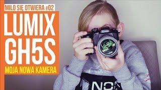 PANASONIC LUMIX GH5s / MILO SIĘ OTWIERA #002