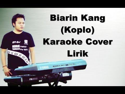 Biarin Kang ~ Karaoke Koplo Yamaha Psr