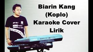 Download Mp3 Biarin Kang ~ Karaoke Koplo Yamaha Psr
