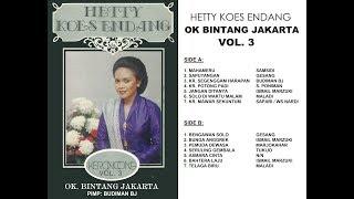 OK BINTANG JAKARTA - Keroncong Asli Vol 3 (feat Hetty Koes Endang)
