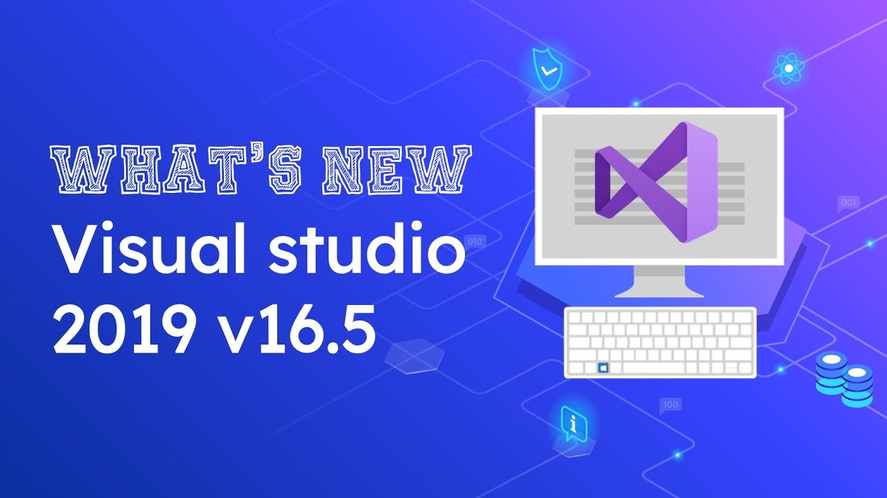 Download What's new in Visual studio 2019 v16.5   Top 4 Features