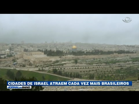 Cidades De Israel Atraem Brasileiros